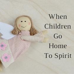 when-children-go-home-to-spirit